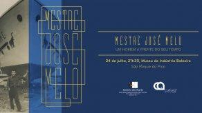 """Exhibition """"Mestre José Melo – Um homem à frente do seu tempo"""""""